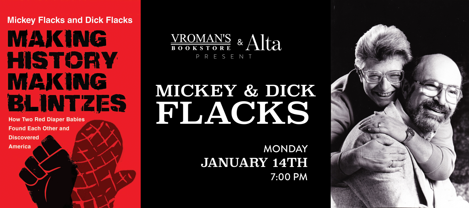 Mickey and Dick Flacks Monday January 14th at 7pm