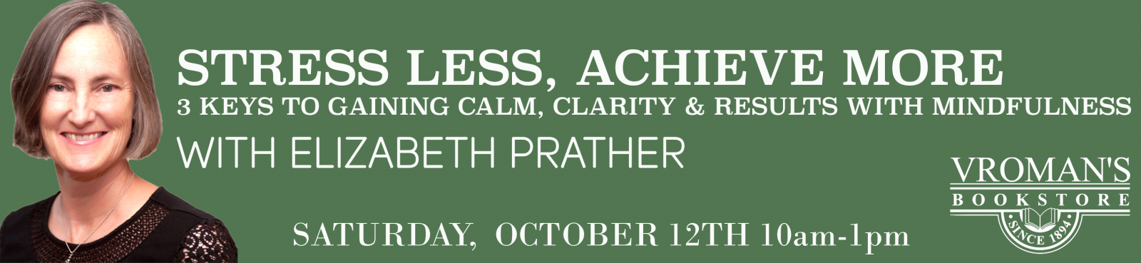 Stress Less, Achieve More Mindfulness Workshop with Elizabeth Prather, Saturday October 12 from 10am to 1pm