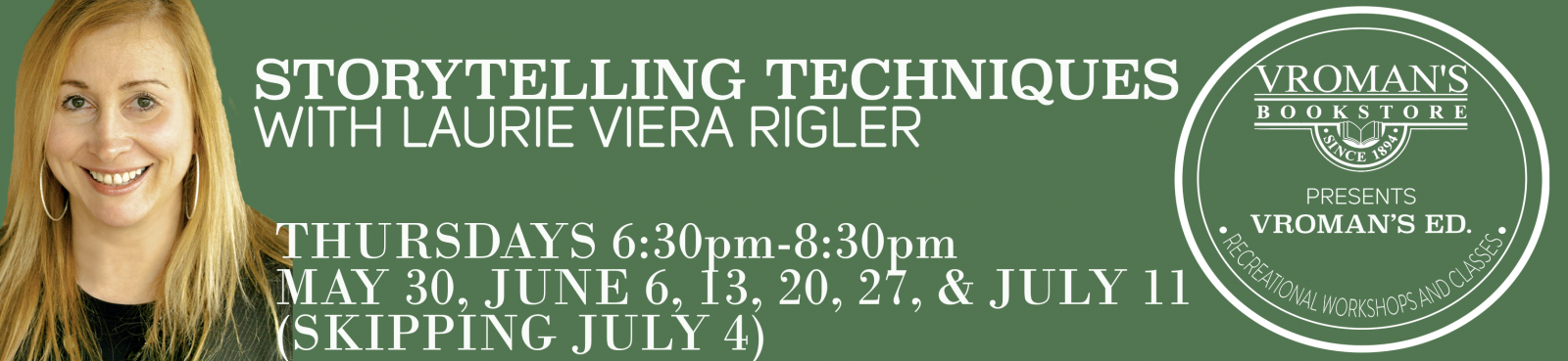 Storytelling Techniques Writing Workshop with Laurie Viera Rigler