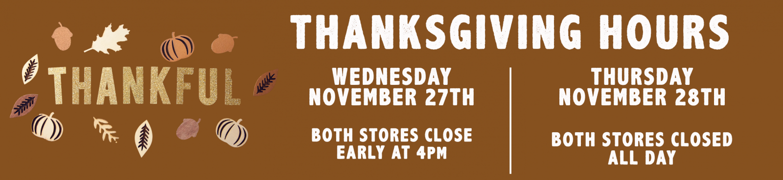 Thanksgiving Hours banner