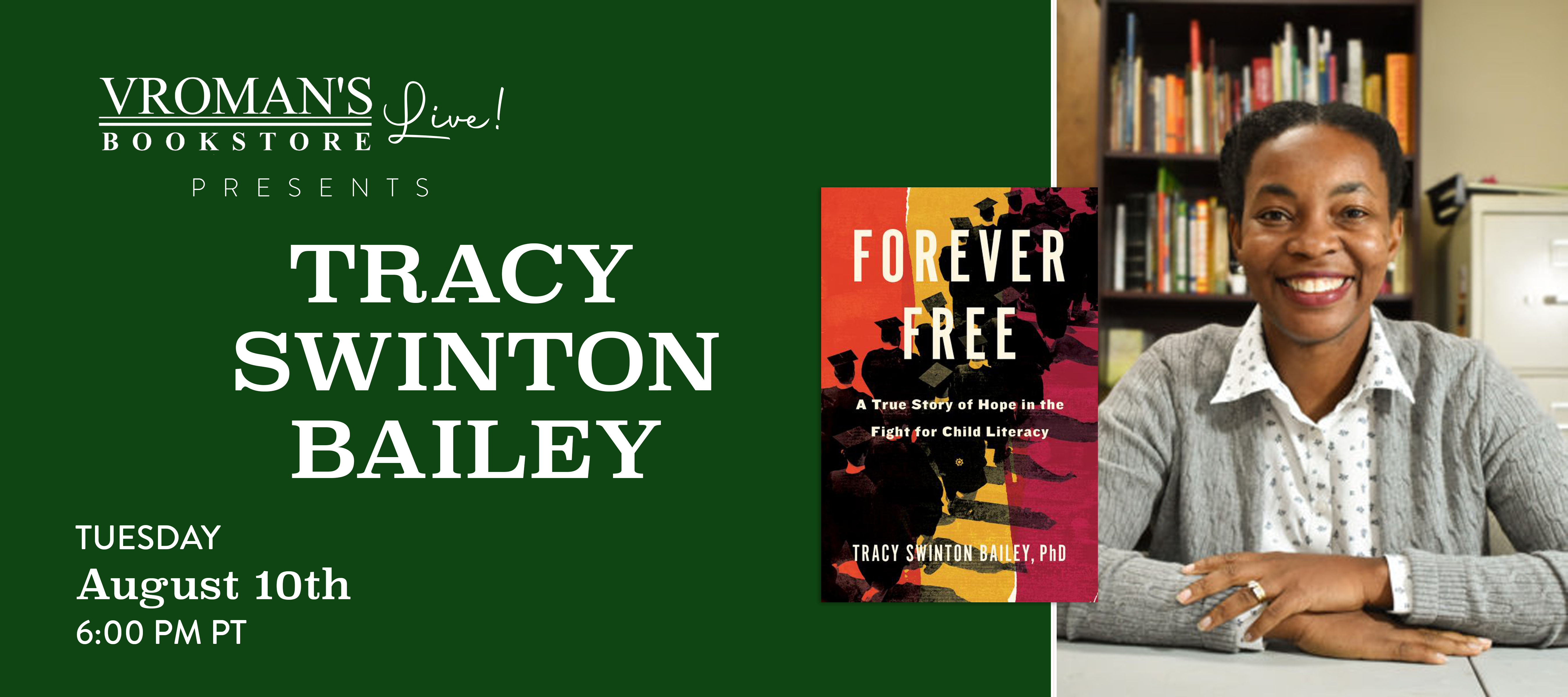 Image of Banner for Tracy Swinton Bailey discusses Forever Free: A True Story of Hope in the Fight for Child Literacy