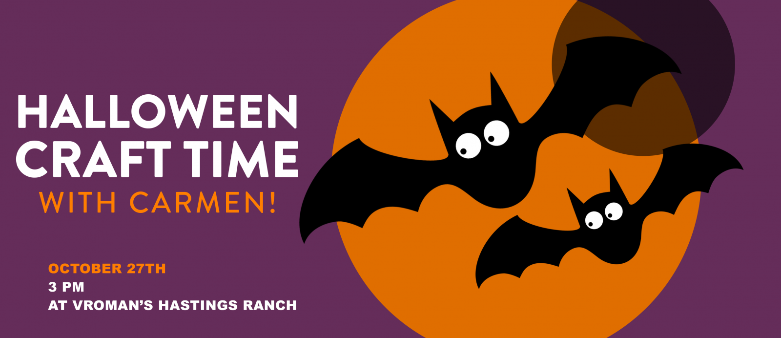 Halloween Craft Time with Carmen! Sunday October 27th at 3pm