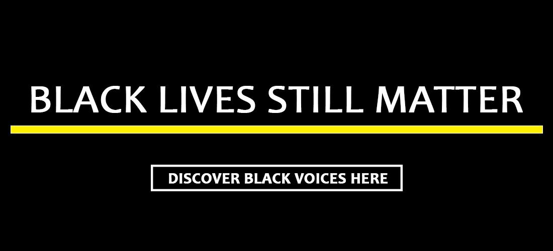 Black Lives Still Matter banner