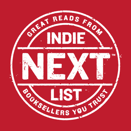 Great Reads From Indie Next List, Booksellers You Trust