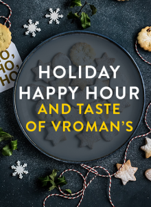 Holiday Happy Hour and Taste of Vroman's
