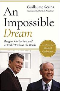 """""""An Impossible Dream"""" book cover, depiciting a picture of President Reagan and Mikhail Gorbachev"""