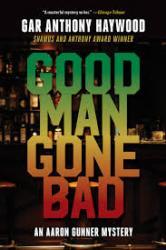 Good Man Gone Bad