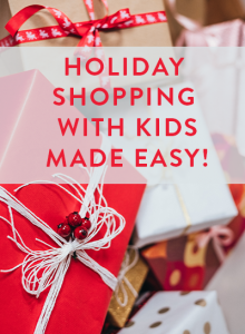Holiday Shopping With Kids Made Easy