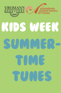 Kids Week Summer Time Tunes Banner (green background with white and blue text)