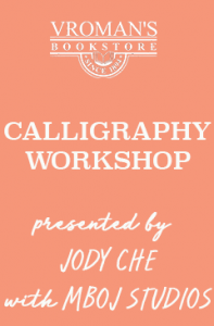 Calligraphy Workshop Presented by Judy Che (peach background with white text)