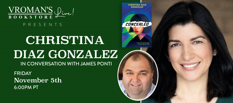 Image of green banner with details for event on Friday, November 5, 6pm  Christina Diaz Gonzalez, in conversation with James Ponti, discusses Conceale