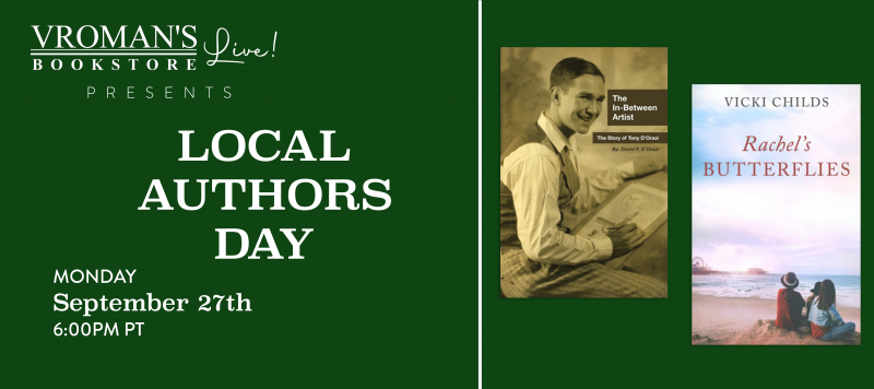 Green banner with details for event on Monday, September 27, 6pm  Vroman's Local Author Day featuring David F. D'Orazi and Vicki Childs