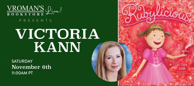 Image of green banner with details for event on Saturday, November 6, 11am  Special Storytime featuring Victoria KahnpresentingRubylicious