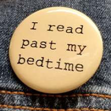 I Read Past My Bedtime Pin